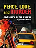 Peace, Love, and Murder (Five Star First Edition Mystery)