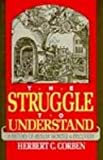 img - for The Struggle to Understand: A History of Human Wonder and Discovery book / textbook / text book