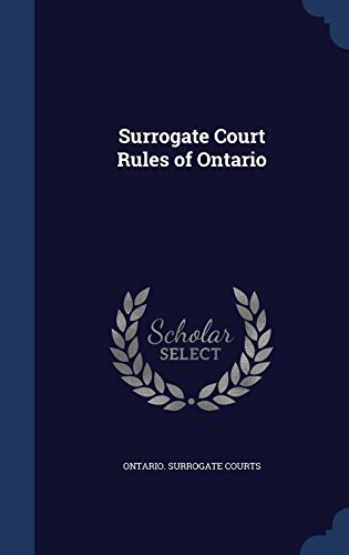Surrogate Court Rules of Ontario