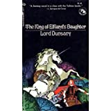 The King of Elfland's Daughter (Ballantine Adult Fantasy) (0345235177) by Dunsany, Lord