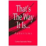 img - for That's the Way It Is--: Aphorisms (English) book / textbook / text book