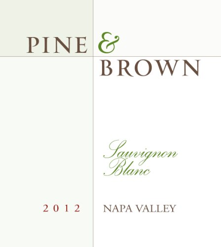 Pine & Brown 2012 Napa Valley Sauvignon Blanc