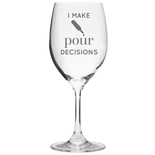 i-make-pour-decisions-16-ounce-etched-funny-wine-glass-by-lushy-wino