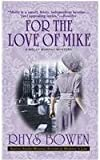 For The Love Of Mike (0312989040) by Bowen, Rhys