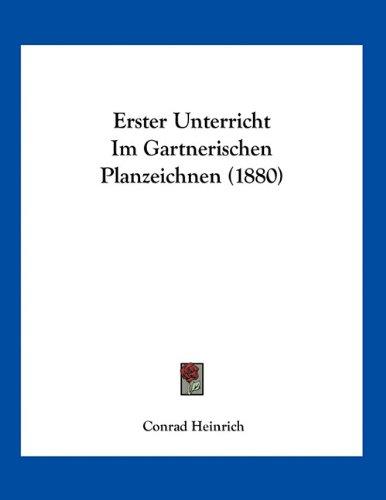 Erster Unterricht Im Gartnerischen Planzeichnen (1880)