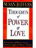 Thoughts of Power and Love - Indian Edition (0340895284) by Jeffers, Susan