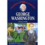 George Washington: Young Leader (Chil...