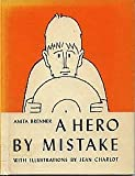 A Hero By Mistake: The Story of a Frightened Indian