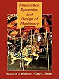 img - for Kinematics, Dynamics, & Design of Machinery (2nd, 04) by Waldron, K J - Kinzel, G L [Paperback (2003)] book / textbook / text book