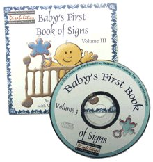 Baby's First Book of Signs--Volume III - American Sign Language