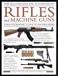 The Illustrated Encyclopedia of Rifle...