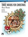 Alfred 00-22456 Three Moods for Christmas - Music Book