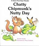 img - for Chatty Chipmunk's Nutty Day (Giant First-Start Reader) book / textbook / text book