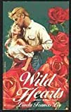 Wild Hearts (Wildflower) (078650062X) by Linda Francis Lee
