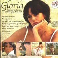 Gloria - Todas Sus Grabaciones En Movieplay (1970-1981) - Amazon.com