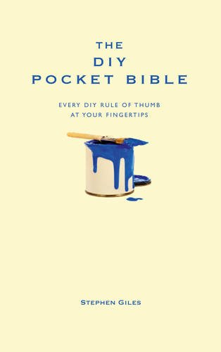 The DIY Pocket Bible: Every DIY rule of thumb at your fingertips (Pocket bibles)