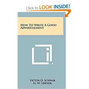 How To Write A Good Advertisement by Victor O. Schwab