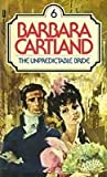 The Unpredictable Bride (No. 6) (0515043192) by Cartland, Barbara