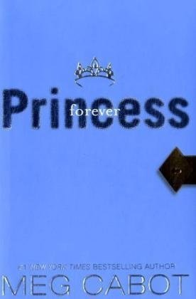 Cover of Princess Diaries, Volume X: Forever Princess