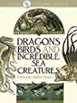 Dragons, Birds and Incredible Sea Cre...