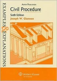 Civil Procedure Examples & Explanations 6th (sixth) edition Text Only