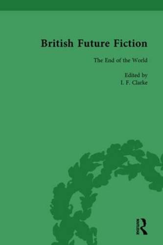 British Future Fiction, 1700-1914, Volume 8