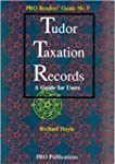 Tudor Taxation Records: A Guide for U...