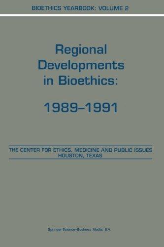 Bioethics Yearbook: Regional Developments in Bioethics: 1989-1991