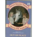 OUT OF PLACE (Sweet Valley Twins) (0553156284) by Pascal, Francine