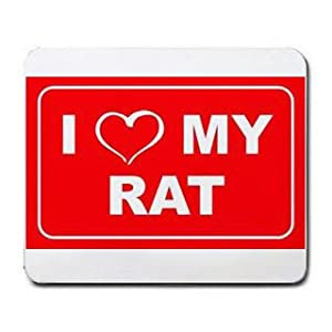 I LOVE MY RAT Mousepad