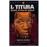 I, Tituba, Black Witch of Salem (C a R a F Books)
