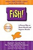 img - for Fish! A Proven Way to Boost Morale and Improve Results book / textbook / text book
