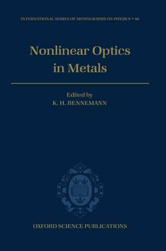 Non-linear Optics in Metals (International Series of Monographs on Physics)