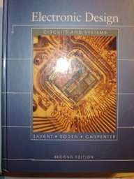 Electronic Design: Circuits and Systems by Benjamin-Cummings Pub Co