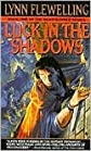 Luck in the Shadows, Vol. 1 by Lynn Flewelling
