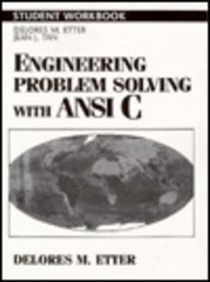 Engineering Problem Solving With ANSI C