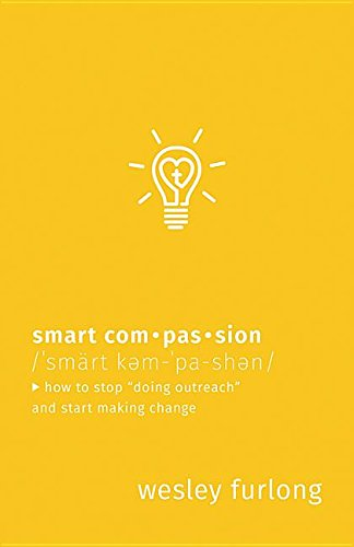 smart-compassion-how-to-stop-doing-outreach-and-start-making-change