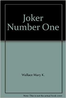 Joker Number One: Wallace Mary K.: Amazon.com: Books