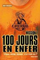 Cherub n° 1 100 jours en enfer