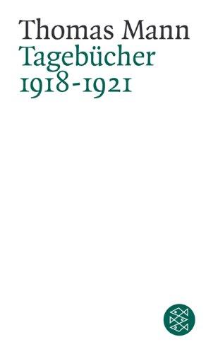 Buchseite und Rezensionen zu 'Thomas Mann. Tagebücher: Tagebücher<br /> 1918-1921' von Thomas Mann