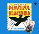 Ashley Bryans Beautiful Blackbird and Other Folktales