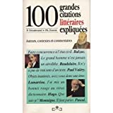 img - for 100 Grandes Citations Litteraires Expliquees book / textbook / text book