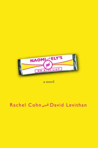 Cover of Naomi and Ely's No Kiss List