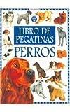 img - for Perros Libros De Pegatinas (Spanish Edition) book / textbook / text book