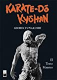 Karate do kyohan (Spanish Edition) (8493540072) by Funakoshi, Gichin