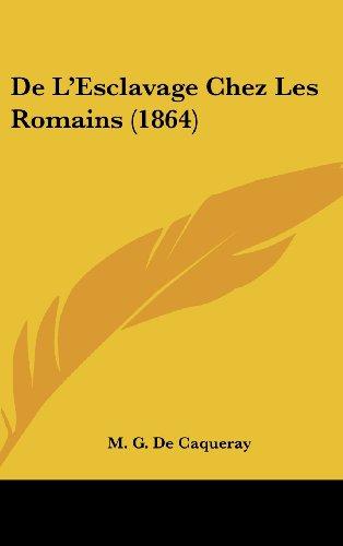 de L'Esclavage Chez Les Romains (1864)