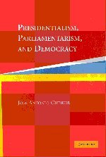 Presidentialism, Parliamentarism, and Democracy...
