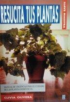 resucita-tus-plantas-manual-de-urgencia-para-el-cuidado-de-las-plantas-domesticas