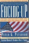Facing up: Paying Our Nation's Debt and Saving Our Children's Future