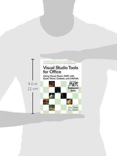 Visual Studio Tools for Office:Using Visual Basic 2005 with Excel,    Word, Outlook, and InfoPath: Using VB.Net with Excel, Word, Outlook,and Infopath (Microsoft .Net Development Series)